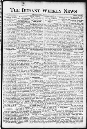 Primary view of object titled 'The Durant Weekly News (Durant, Okla.), Vol. 25, No. 18, Ed. 1, Friday, May 5, 1922'.