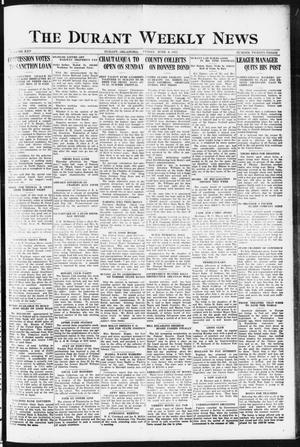 Primary view of object titled 'The Durant Weekly News (Durant, Okla.), Vol. 25, No. 23, Ed. 1, Friday, June 9, 1922'.