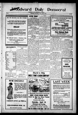 Primary view of object titled 'Woodward Daily Democrat (Woodward, Okla.), Vol. 2, No. 184, Ed. 1 Friday, April 8, 1910'.