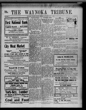 Primary view of object titled 'The Waynoka Tribune. (Waynoka, Okla.), Vol. 3, No. 35, Ed. 1 Friday, October 6, 1911'.