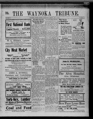 Primary view of object titled 'The Waynoka Tribune. (Waynoka, Okla.), Vol. 3, No. 40, Ed. 1 Friday, November 10, 1911'.