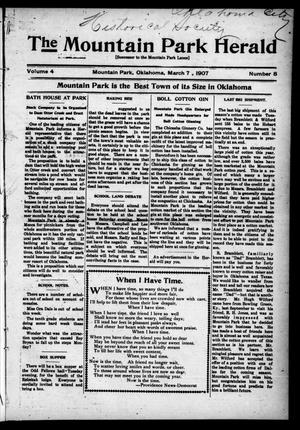 Primary view of object titled 'The Mountain Park Herald (Mountain Park, Okla.), Vol. 4, No. 8, Ed. 1 Thursday, March 7, 1907'.