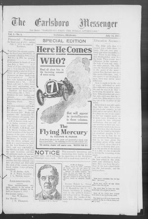 Primary view of object titled 'The Earlsboro Messenger (Earlsboro, Okla.), Vol. 1, No. 5, Ed. 1 Saturday, July 13, 1912'.