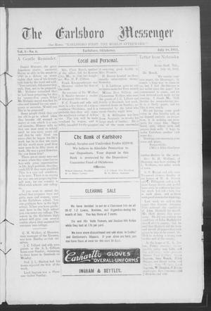 Primary view of object titled 'The Earlsboro Messenger (Earlsboro, Okla.), Vol. 1, No. 6, Ed. 1 Thursday, July 18, 1912'.