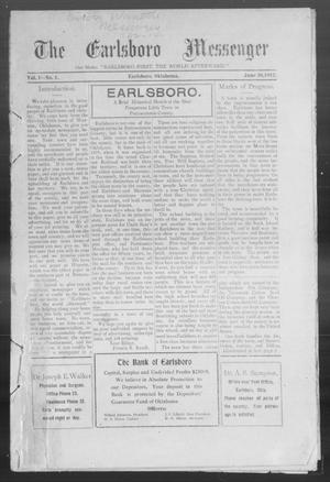 Primary view of object titled 'The Earlsboro Messenger (Earlsboro, Okla.), Vol. 1, No. 1, Ed. 1 Thursday, June 20, 1912'.
