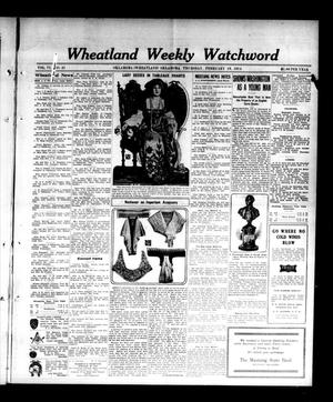 Primary view of object titled 'Wheatland Weekly Watchword (Oklahoma [Wheatland], Okla.), Vol. 6, No. 41, Ed. 1 Thursday, February 19, 1914'.