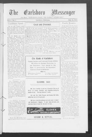 Primary view of object titled 'The Earlsboro Messenger (Earlsboro, Okla.), Vol. 1, No. 7, Ed. 1 Thursday, July 25, 1912'.