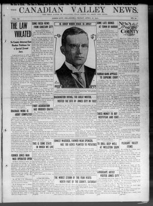 Primary view of object titled 'The Canadian Valley News. (Jones City, Okla.), Vol. 11, No. 50, Ed. 1 Friday, April 26, 1912'.