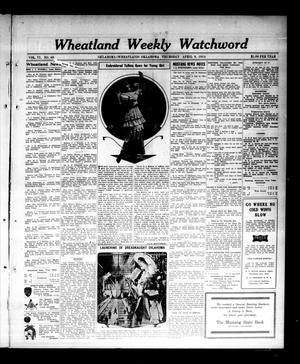 Primary view of object titled 'Wheatland Weekly Watchword (Oklahoma [Wheatland], Okla.), Vol. 6, No. 48, Ed. 1 Thursday, April 9, 1914'.