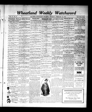 Primary view of object titled 'Wheatland Weekly Watchword (Oklahoma [Wheatland], Okla.), Vol. 6, No. 40, Ed. 1 Thursday, February 12, 1914'.