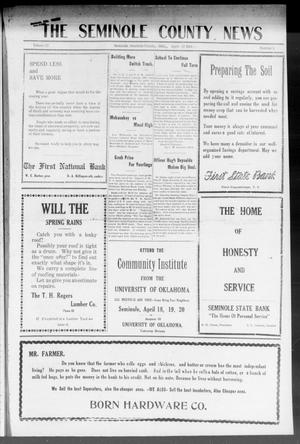 Primary view of object titled 'The Seminole County News (Seminole, Okla.), Vol. 17, No. 4, Ed. 1 Thursday, April 12, 1923'.