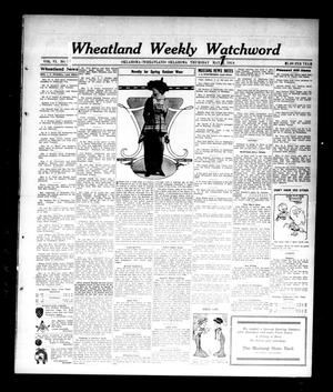 Primary view of object titled 'Wheatland Weekly Watchword (Oklahoma [Wheatland], Okla.), Vol. 6, No. 52, Ed. 1 Thursday, May 7, 1914'.