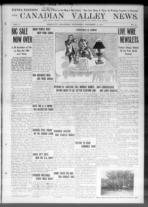 Primary view of object titled 'The Canadian Valley News. (Jones City, Okla.), Vol. 10, No. 32, Ed. 5 Wednesday, December 21, 1910'.