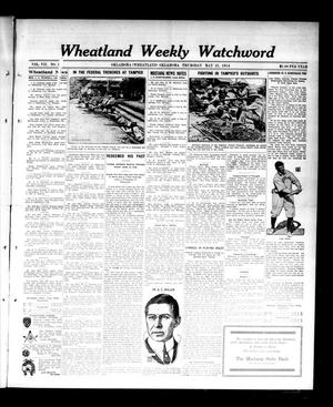 Primary view of object titled 'Wheatland Weekly Watchword (Oklahoma [Wheatland], Okla.), Vol. 7, No. 2, Ed. 1 Thursday, May 21, 1914'.