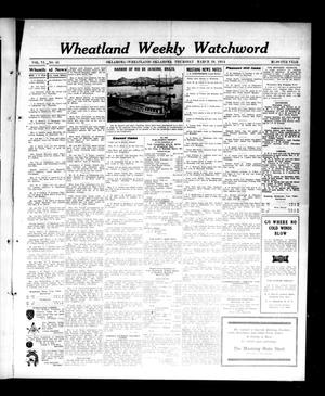Primary view of object titled 'Wheatland Weekly Watchword (Oklahoma [Wheatland], Okla.), Vol. 6, No. 45, Ed. 1 Thursday, March 19, 1914'.