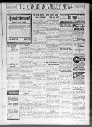 Primary view of object titled 'The Canadian Valley News. (Jones City, Okla.), Vol. 10, No. 30, Ed. 2 Friday, December 9, 1910'.