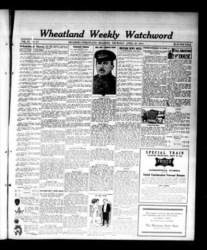 Primary view of object titled 'Wheatland Weekly Watchword (Oklahoma [Wheatland], Okla.), Vol. 6, No. 51, Ed. 1 Thursday, April 30, 1914'.