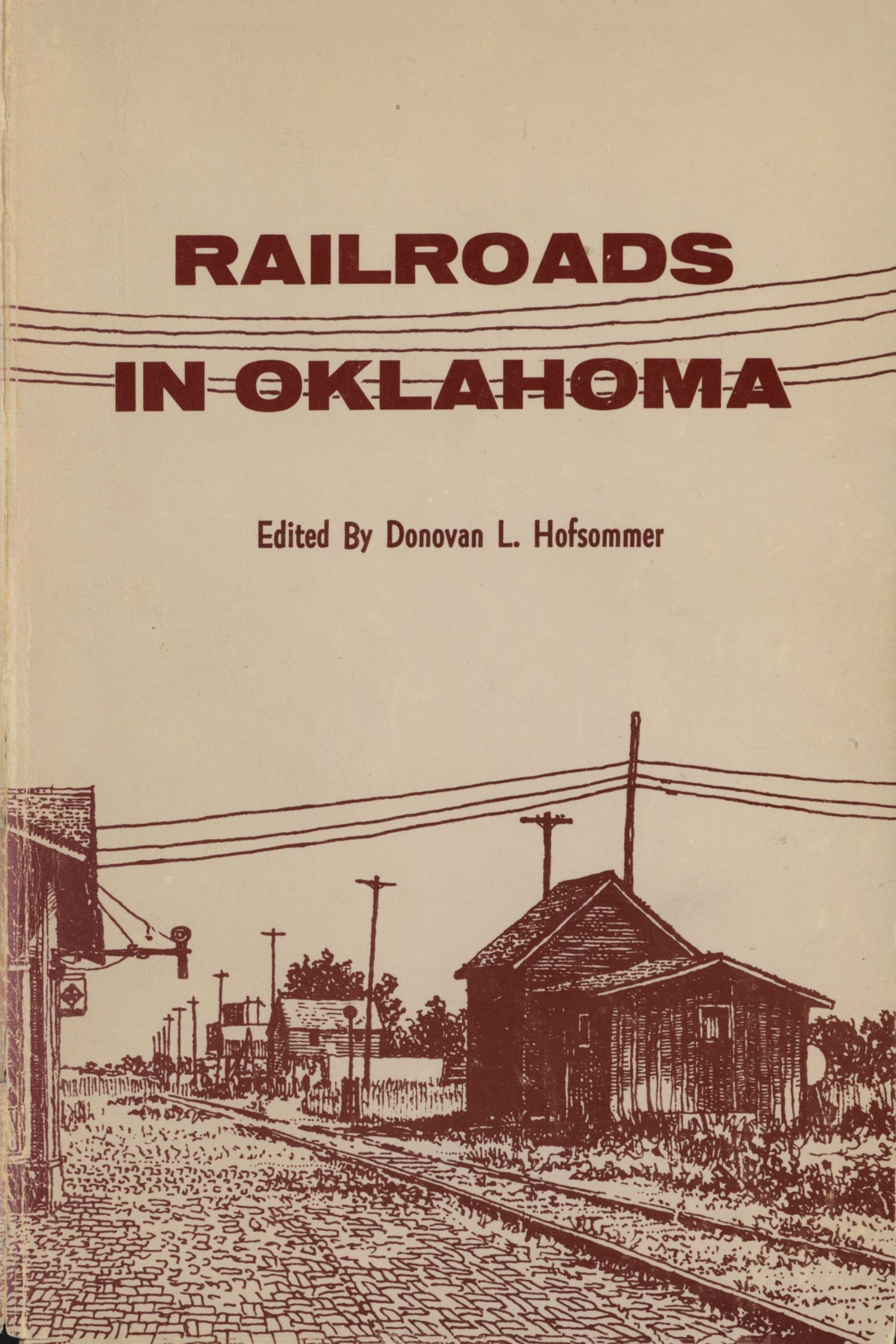Railroads in Oklahoma                                                                                                      Front Cover