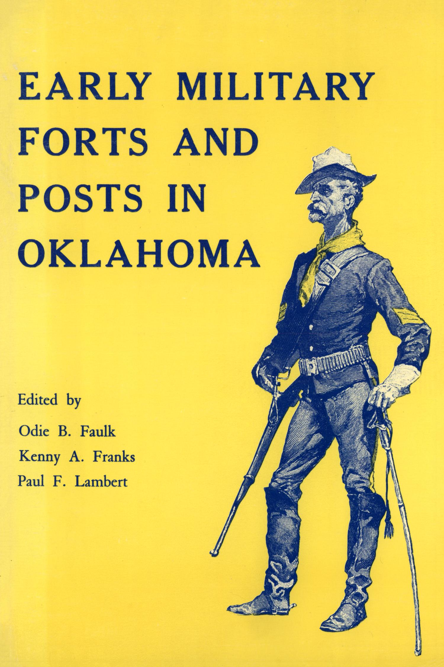 Early Military Forts and Posts in Oklahoma                                                                                                      Front Cover