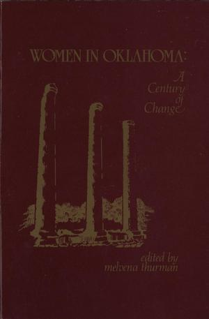 Primary view of object titled 'Women in Oklahoma: A Century of Change'.