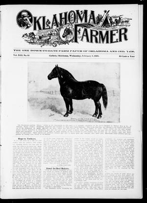 Primary view of object titled 'Oklahoma Farmer (Guthrie, Okla.), Vol. 13, No. 41, Ed. 1 Wednesday, February 8, 1905'.