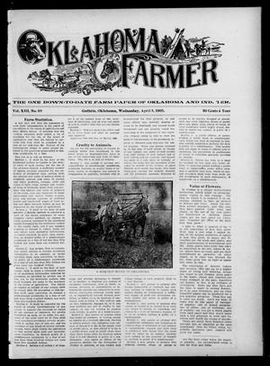 Primary view of object titled 'Oklahoma Farmer (Guthrie, Okla.), Vol. 13, No. 49, Ed. 1 Wednesday, April 5, 1905'.