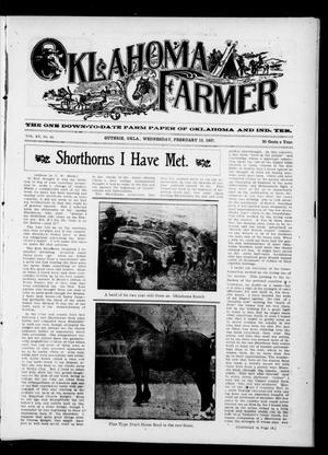 Primary view of object titled 'Oklahoma Farmer (Guthrie, Okla.), Vol. 15, No. 42, Ed. 1 Wednesday, February 13, 1907'.