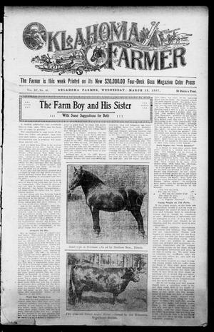 Primary view of object titled 'Oklahoma Farmer (Guthrie, Okla.), Vol. 15, No. 46, Ed. 1 Wednesday, March 13, 1907'.