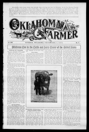 Primary view of object titled 'Oklahoma Farmer (Guthrie, Okla.), Vol. 21, No. 17, Ed. 1 Friday, December 1, 1911'.