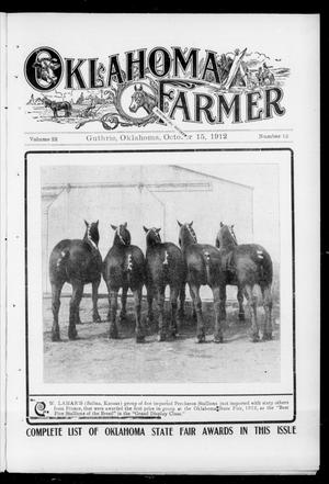 Primary view of object titled 'Oklahoma Farmer (Guthrie, Okla.), Vol. 22, No. 12, Ed. 1 Tuesday, October 15, 1912'.