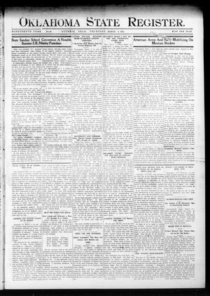 Primary view of object titled 'Oklahoma State Register. (Guthrie, Okla.), Vol. 19, No. 48, Ed. 1 Thursday, March 9, 1911'.