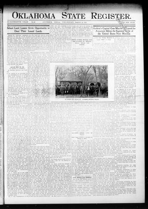 Primary view of object titled 'Oklahoma State Register. (Guthrie, Okla.), Vol. 19, No. 49, Ed. 1 Thursday, March 16, 1911'.