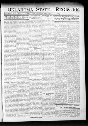 Primary view of object titled 'Oklahoma State Register. (Guthrie, Okla.), Vol. 19, No. 50, Ed. 1 Thursday, March 23, 1911'.