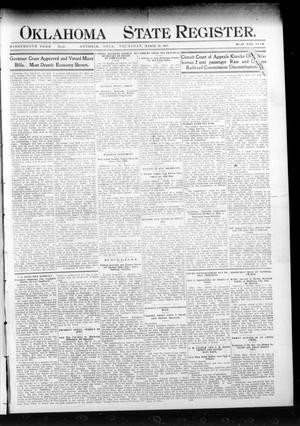 Primary view of object titled 'Oklahoma State Register. (Guthrie, Okla.), Vol. 19, No. 51, Ed. 1 Thursday, March 30, 1911'.
