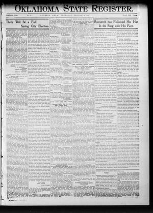 Primary view of object titled 'Oklahoma State Register. (Guthrie, Okla.), Vol. 20, No. 42, Ed. 1 Thursday, February 29, 1912'.