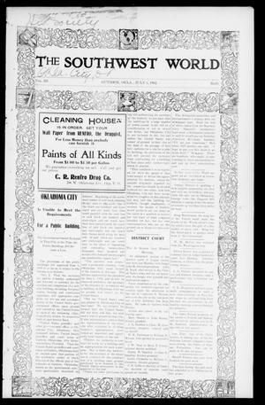 Primary view of object titled 'The Southwest World (Guthrie, Okla.), Vol. 3, No. 19, Ed. 1 Saturday, July 5, 1902'.