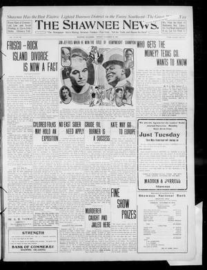 Primary view of The Shawnee News. (Shawnee, Okla.), Vol. 14, No. 267, Ed. 1 Monday, November 29, 1909