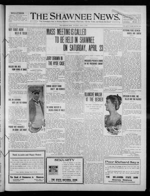 Primary view of object titled 'The Shawnee News. (Shawnee, Okla.), Vol. 14, No. 270, Ed. 1 Saturday, April 9, 1910'.
