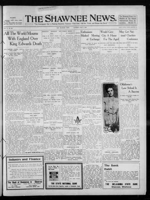 Primary view of The Shawnee News. (Shawnee, Okla.), Vol. 14, No. 294, Ed. 1 Saturday, May 7, 1910