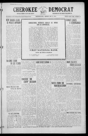 Primary view of object titled 'Cherokee County Democrat (Tahlequah, Okla.), Vol. 26, No. 10, Ed. 1 Thursday, November 21, 1912'.