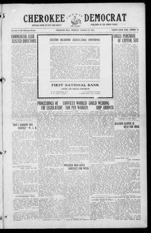 Primary view of object titled 'Cherokee County Democrat (Tahlequah, Okla.), Vol. 26, No. 19, Ed. 1 Thursday, January 23, 1913'.