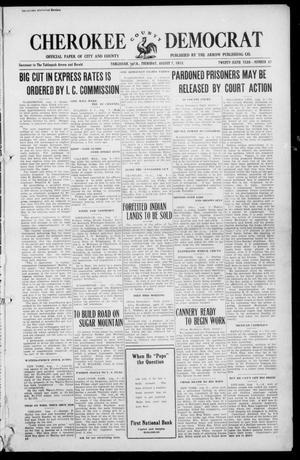 Primary view of object titled 'Cherokee County Democrat (Tahlequah, Okla.), Vol. 26, No. 47, Ed. 1 Thursday, August 7, 1913'.