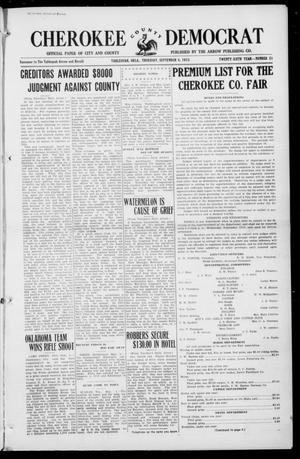 Primary view of object titled 'Cherokee County Democrat (Tahlequah, Okla.), Vol. 26, No. 51, Ed. 1 Thursday, September 4, 1913'.
