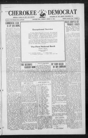 Primary view of object titled 'Cherokee County Democrat (Tahlequah, Okla.), Vol. 27, No. 18, Ed. 1 Thursday, January 15, 1914'.