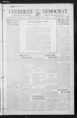 Primary view of object titled 'Cherokee County Democrat (Tahlequah, Okla.), Vol. 27, No. 20, Ed. 1 Thursday, January 29, 1914'.