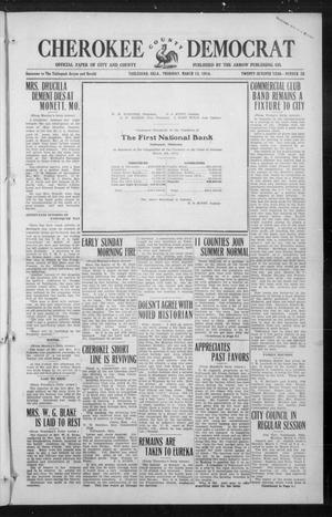Primary view of object titled 'Cherokee County Democrat (Tahlequah, Okla.), Vol. 27, No. 26, Ed. 1 Thursday, March 12, 1914'.