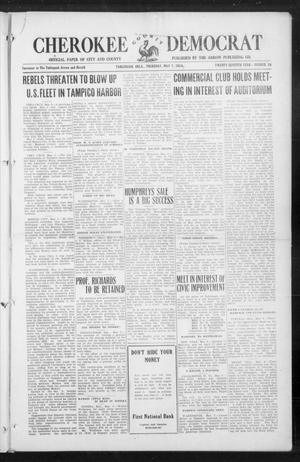 Primary view of object titled 'Cherokee County Democrat (Tahlequah, Okla.), Vol. 27, No. 34, Ed. 1 Thursday, May 7, 1914'.