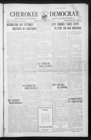 Primary view of object titled 'Cherokee County Democrat (Tahlequah, Okla.), Vol. 27, No. 38, Ed. 1 Thursday, June 4, 1914'.