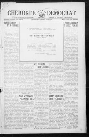 Primary view of object titled 'Cherokee County Democrat (Tahlequah, Okla.), Vol. 27, No. 43, Ed. 1 Thursday, July 9, 1914'.