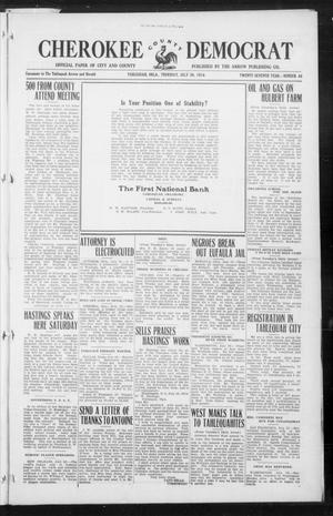 Primary view of object titled 'Cherokee County Democrat (Tahlequah, Okla.), Vol. 27, No. 46, Ed. 1 Thursday, July 30, 1914'.